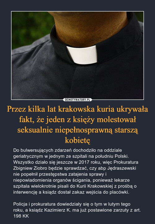 Przez kilka lat krakowska kuria ukrywała fakt, że jeden z księży molestował seksualnie niepełnosprawną starszą kobietę