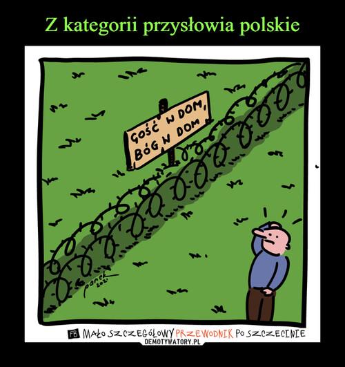 Z kategorii przysłowia polskie