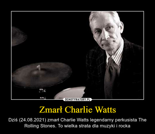 Zmarł Charlie Watts