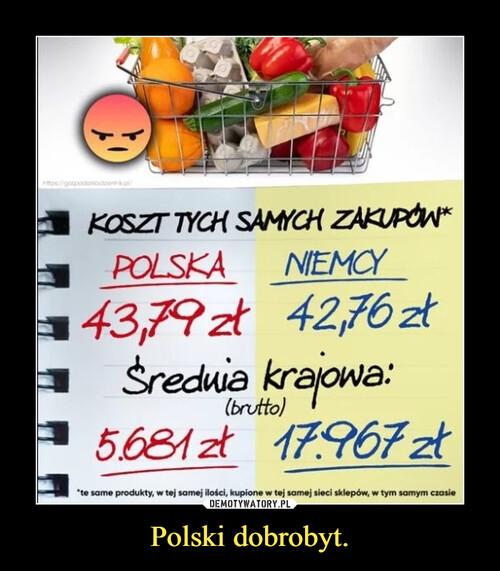 Polski dobrobyt.
