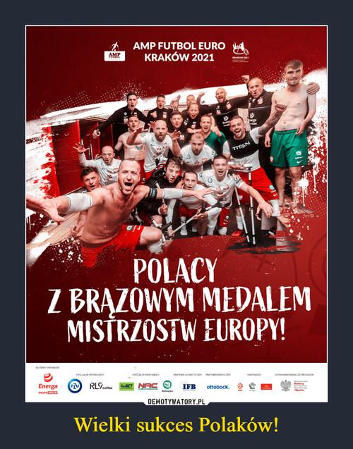 Wielki sukces Polaków!