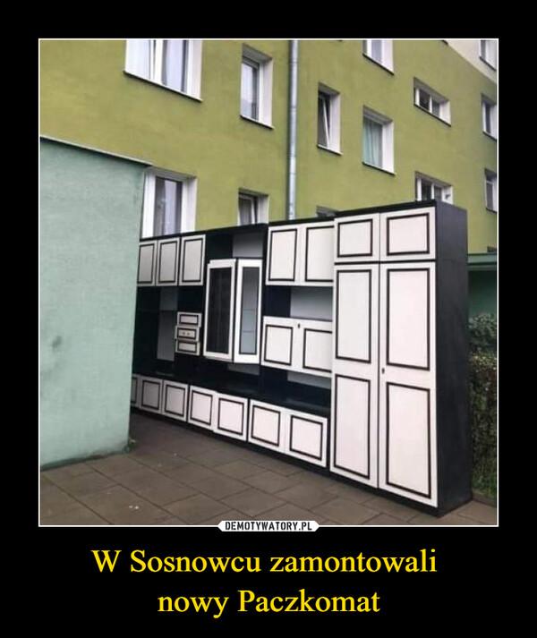 W Sosnowcu zamontowali nowy Paczkomat –